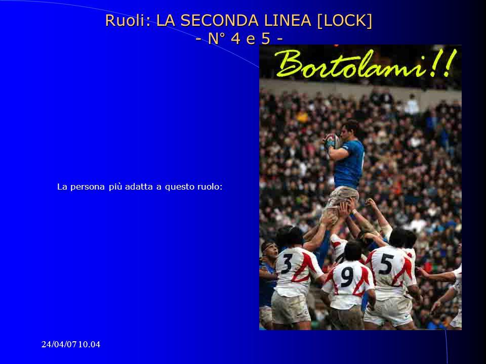 Ruoli: LA SECONDA LINEA [LOCK] - N° 4 e 5 -